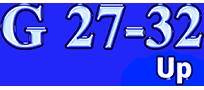 G 27-32 Up