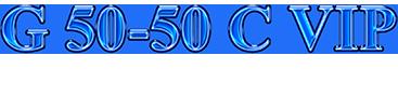 G50-50 C VIP