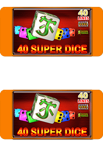40 Super Dice
