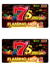 Flaming Hot 6 reels