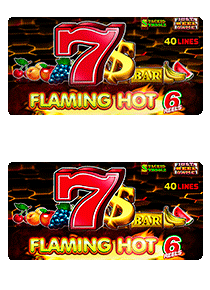 Flaming Hot 6 reels